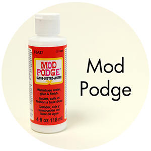 Art Supplies: Mod Podge