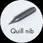 Art Supplies: Quill Nib