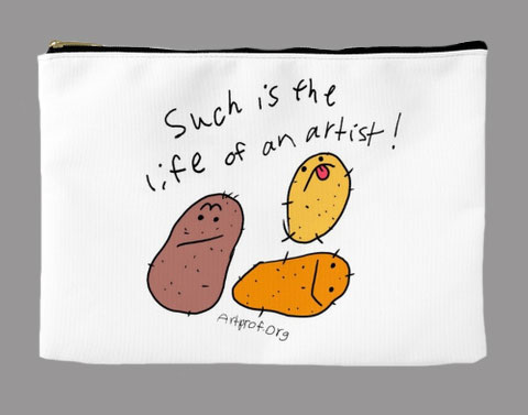"Art Prof Merch: ""Such is the Life of an Artist"" Pouch"