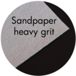 Art Supplies: Sandpaper, heavy grit
