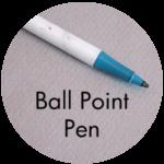 Art Supplies: Ball Point Pen
