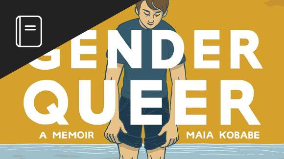 Gender Queer, Maia Kobabe